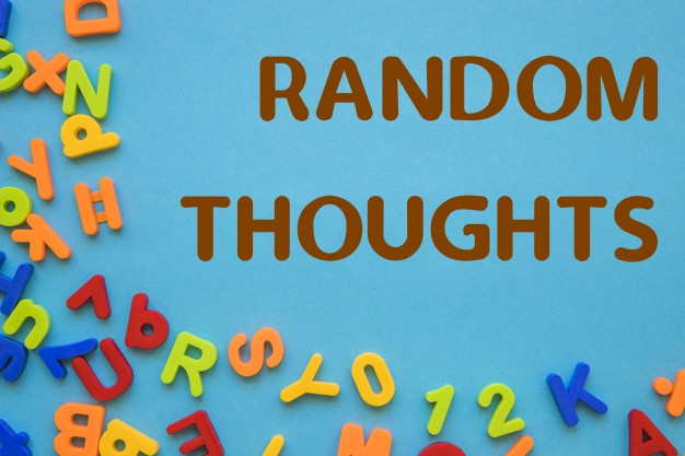 random thoughts with random letters